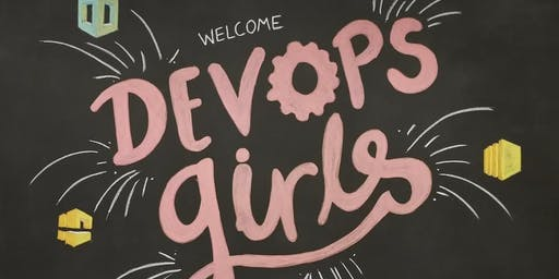 DevOps Girls in Testing - Workshop - Oct 2019