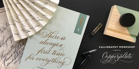 Intro to Copperplate Calligraphy Workshop - 6hrs tickets