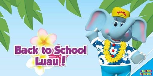 Back to School Luau OPEN HOUSE