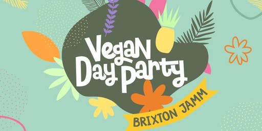 Vegan Day Party - London Edition