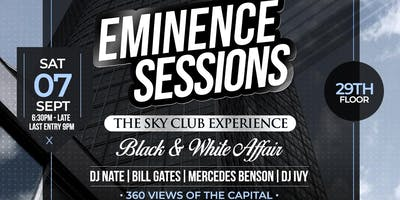 EMINENCE SESSIONS -  BLACK & WHITE -  SKY CLUB PARTY