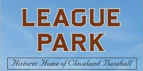 Celebrating League Park tickets