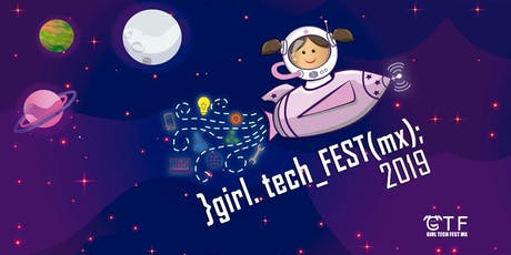 Girl Tech Fest México 2019 CDMX boletos