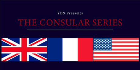 YDS Consular Series: UK Consulate, French Consulate and US Consulate tickets