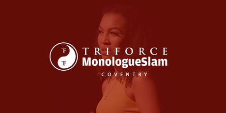 MonologueSlam UK Coventry Auditions Saturday 05 October 2019 tickets