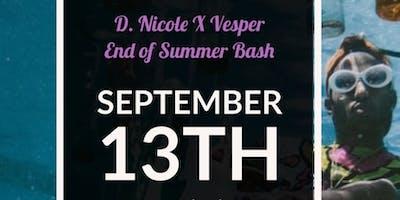 D. Nicole X Vesper End Of Summer Bash
