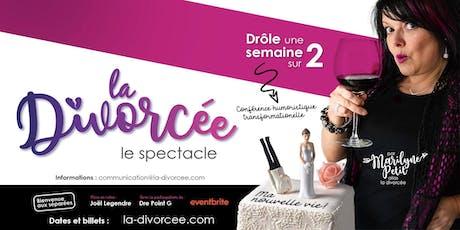 La Divorcée, ma nouvelle vie! billets