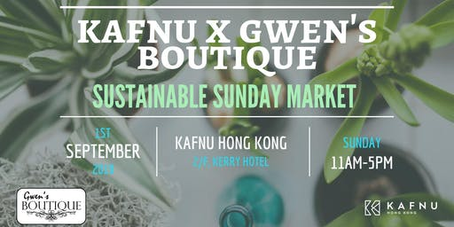 Kafnu x Gwen's Boutique: Sustainable Sunday Market
