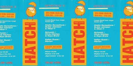 HATCH - Episode II tickets