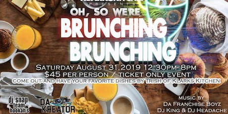 Oh, So We're Brunching, BRUNCHING! tickets