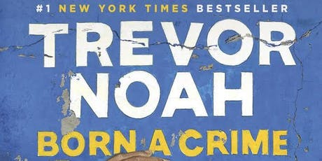 September book of the month - Trevor Noah - Born a Crime  tickets