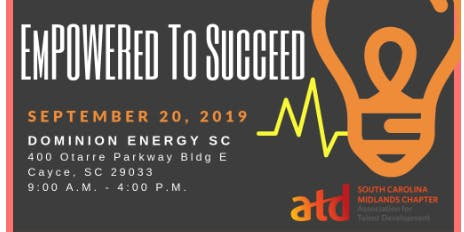 2019 SC Association for Talent Development EmPOWERed to Succeed Conference