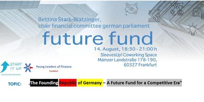 The Founding Republic of Germany – A Future Fund for a Competitive Era