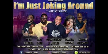 I'm Just Joking Around Comedy Show tickets