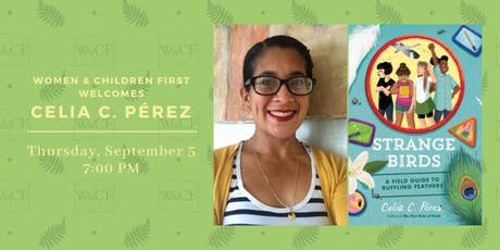 Book Launch Party: Strange Birds by Celia C. Pérez tickets
