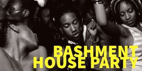 THE NAKED HUSTLE SHOW PRESENTS: A DANCEHALL BASHMENT PARTY!!!! tickets