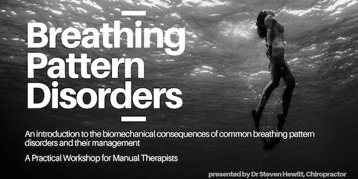 Breathing Pattern Disorders: Workshop One - Biomechanics