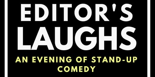 "Super Trooper Improv presents ""Editor's Laughs - an evening of stand-up comedy"""