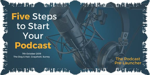5 Steps to Start Your Podcast