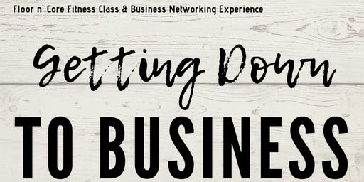 Getting Down to Business - Fitness Networking Event