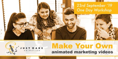 Make Your Own Animated Marketing Videos - One Day Workshop tickets
