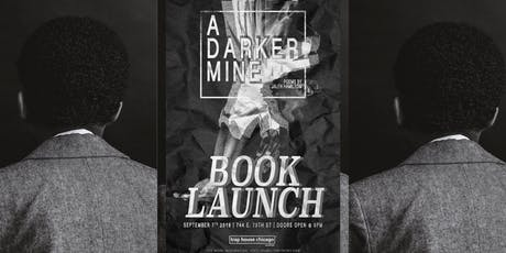 A DARKER MINE BY JALEN HAMILTON - OFFICIAL LAUNCH PARTY tickets