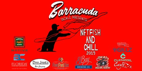Barracuda Tackle Netfish & Chill 2019 tickets