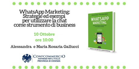 WhatsApp Marketing: Strategie ed esempi per utilizzare la chat come strumento di business biglietti