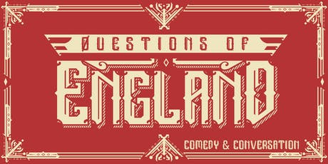 Questions of England tickets