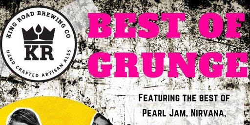 """Best of Grunge"" @ KRB"