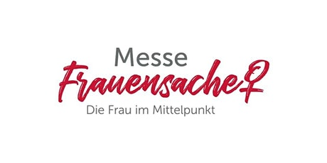 Messe FrauenSache Lörrach tickets