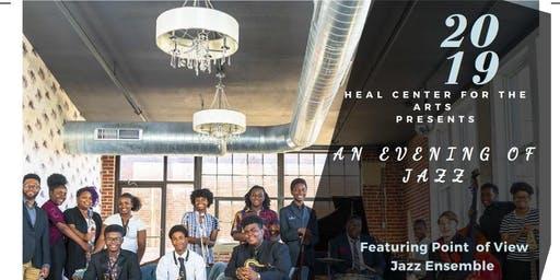 "HEAL CENTER FOR THE ARTS PRESENTS ""AN EVENING OF JAZZ"""