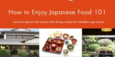 "Lunch & Lecture ""How to Enjoy Japanese Food 101-"" tickets"