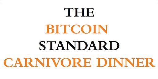 The Bitcoin Standard Carnivore Dinner - Dallas
