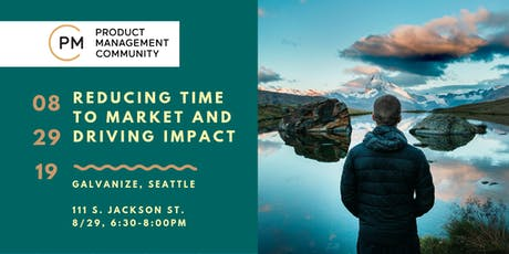 Reducing Time-to-Market And Driving Impact for Products tickets