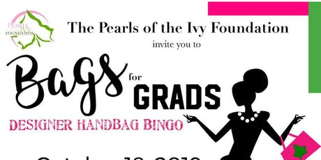 Pearls of The Ivy Foundation Inc. 20NINETEEN Bags for Grads tickets