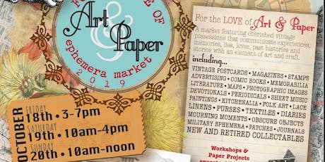 For the Love of Art and Paper Ephemera Market tickets