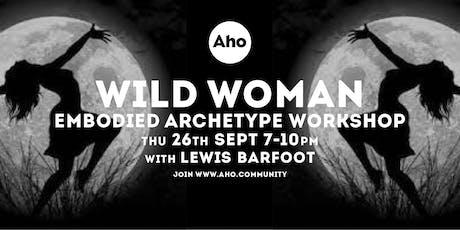 WILD WOMAN WORKSHOP tickets