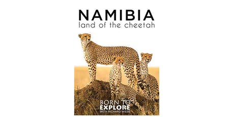Namibia Land of the Cheetah - Special Screening tickets