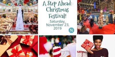 A Step Ahead: Christmas Festival!
