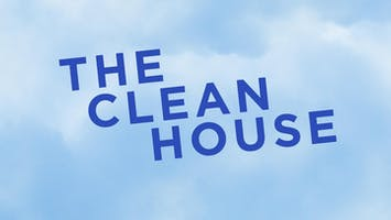 """""""The Clean House"""""""