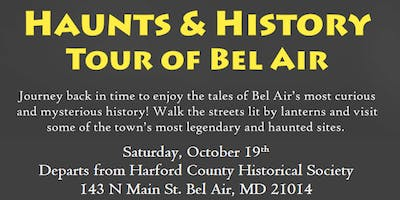 3rd Annual Haunts & History Tour of Bel Air