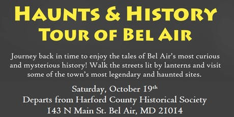 3rd Annual Haunts & History Tour of Bel Air tickets