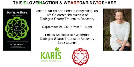 Daring to Share:Trauma to Recovery Book Launch tickets