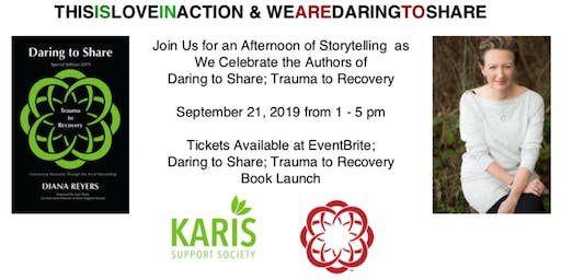 Daring to Share:Trauma to Recovery Book Launch