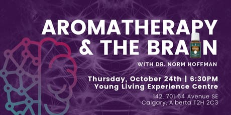 Aromatherapy and the Brain with Dr. Norm in Calgary tickets