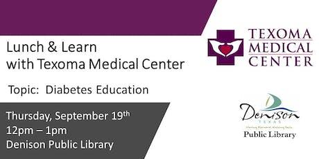 TMC Lunch & Learn - Diabetes Education tickets