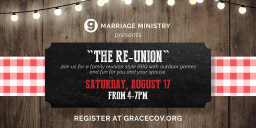 Marriage Ministry Presents:  The RE-UNION, Summer BBQ