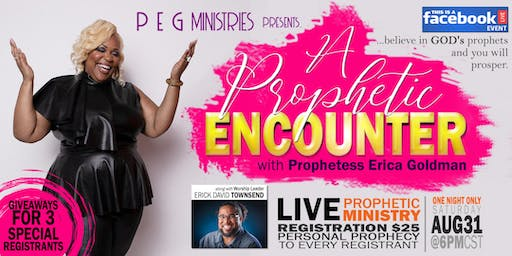 A Prophetic Encounter with PEG Ministries