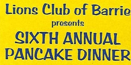 Lions Club of Barrie 6th Annual Pancake Dinner tickets